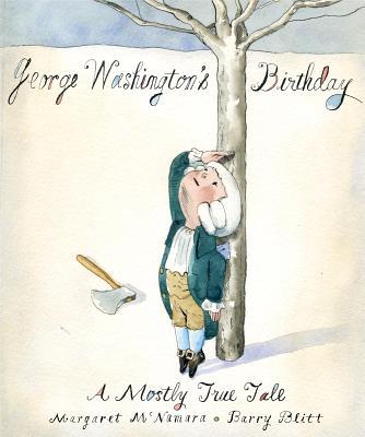 George Washington's Birthday By McNamara, Margaret/ Blitt, Barry (ILT)